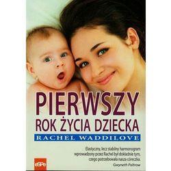 Pierwszy rok życia dziecka. Rozwój i pielęgnacja, rok wydania (2014)