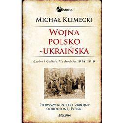POLSKO-UKRAIŃSKA WOJNA O LWÓW I GALICJĘ WSCHODNIĄ 1918-1919 - Wysyłka od 3,99 - porównuj ceny z wysyłk�