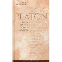 Wielcy filozofowie Tom 3. Uczta. Polityk. Sofista. Eutyfron, Platon