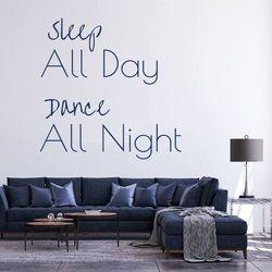 Szablon do malowania sleep all day dance all night 2507