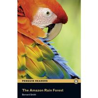 The Amazon Rain Forest + MP3. Penguin Readers, oprawa miękka