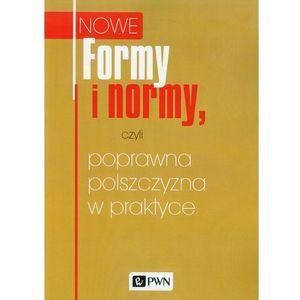 Formy i normy, czyli poprawna polszczyzna w praktyce, Wydawnictwo Naukowe Pwn