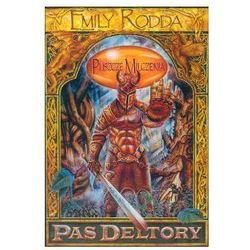 PAS DELTORY 1 PUSZCZE MILCZENIA Emily Rodda, rok wydania (2002)