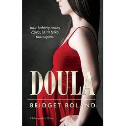 Bridget Boland. Doula., pozycja wydana w roku: 2012