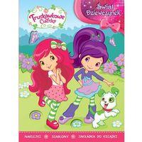 Świat Dziewczynek - Truskawkowe Ciastko Girl - 402 + zakładka do książki GRATIS (9788325323035)