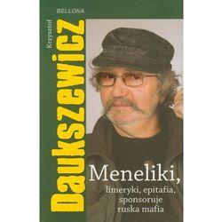 Meneliki, limeryki, epitafia, sponsoruje ruska mafia, rok wydania (2011)