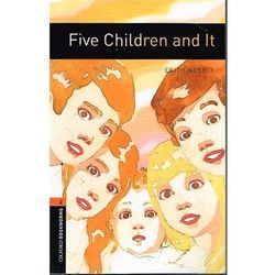 OXFORD BOOKWORMS LIBRARY New Edition 2 FIVE CHILDREN AND IT (Oxford University Press)