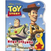 Toy Story Nowa Zabawka Grające opowieści (opr. twarda)