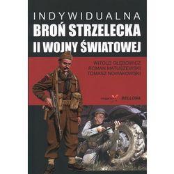 Indywidualna broń strzelecka II wojny światowej (ISBN 9788311118041)