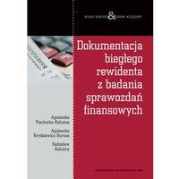 Dokumentacja biegłego rewidenta z badania sprawozdań finansowych (312 str.)