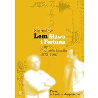 Sława i fortuna, Stanisław Lem|Michael Kandel