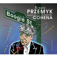 Boogie Street Renata Przemyk śpiewa piosenki Leonarda Cohena - Wyprzedaż do 90% (9788326824593)