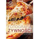 FOTOGRAFIA ŻYWNOŚCI OD KUCHNI (208 str.)