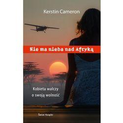 Nie ma nieba nad Afryką - Wysyłka od 3,99 - porównuj ceny z wysyłką, książka z ISBN: 9788379438396