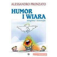 Humor i wiara - Alessandro Pronzato, książka z kategorii Humor, komedia, satyra
