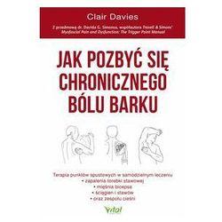 Jak pozbyć się chronicznego bólu barku. Darmowy odbiór w niemal 100 księgarniach!, Vital