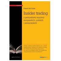 Insider trading z perspektywy regulacji europejskich, polskich i szwajcarskich Michalski Paweł