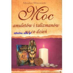 Moc amuletów i talizmanów na co dzień, książka w oprawie miękkej