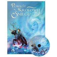 Powrót Królowej Śniegu + CD - PRACA PRACA, ZBIOROWA ZBIOROWA, praca zbiorowa
