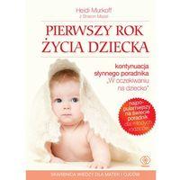 Pierwszy rok życia dziecka, książka z kategorii Hobby i poradniki