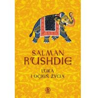 LUKA I OGIEŃ ŻYCIA Salman Rushdie