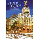 IMAGINE STOLICE EUROPY NAJPIĘKNIEJSZE MIASTA STAREGO KONTYNENTU (9788378874492)