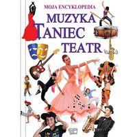 Muzyka Taniec Teatr, praca zbiorowa