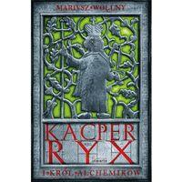 Kacper Ryx i król alchemików, oprawa miękka