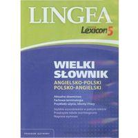 Lexicon 5 Wielki słownik angielsko-polski i polsko-angielski (wersja elektroniczna) (9788362169221)