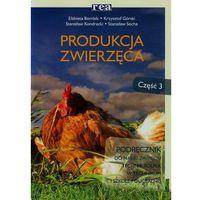 Produkcja zwierzęca Podręcznik Część 3 (9788302141232)