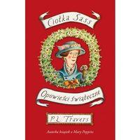Ciotka Sass i inne opowieści świąteczne - Dostawa zamówienia do jednej ze 170 księgarni Matras za DARMO (