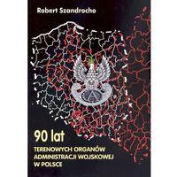 90 lat Terenowych Organów Administracji Wojskowej w Polsce, Atla 2