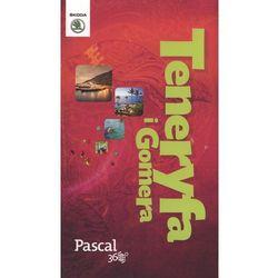 Teneryfa i Gomera - Pascal 360 stopni (2014) (kategoria: Podróże i przewodniki)