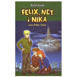 Felix Net i Nika oraz Pałac Snów (kategoria: Książki dla dzieci)