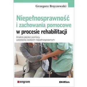 Niepełnosprawność i zachowania pomocowe..., oprawa broszurowa