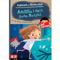Andzia i duch pana Baryłki Już czytam! - Agnieszka Stelmaszyk (9788379837007)