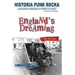 Historia Punk Rocka England's Dreaming (Savage Jon)