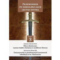 Przewodnik po Rekolekcjach Lectio Divina Zeszyt 3