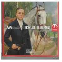 Kolekcja Muzeum Narodowego - Krystall. Testament (klasyczna muzyka dawna)