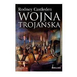 WOJNA TROJAŃSKA Rodney Castleden, książka z kategorii Biografie i wspomnienia