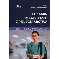 Egzamin magisterski z pielęgniarstwa Repetytorium z zakresu wiedzy, oprawa broszurowa