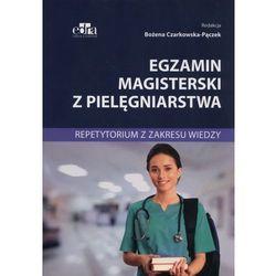 Egzamin magisterski z pielęgniarstwa Repetytorium z zakresu wiedzy, książka w oprawie broszurowej