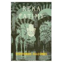 Ręka Fatimy. (944 str.)