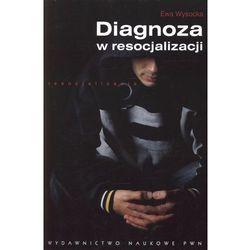 Diagnoza w resocjalizacji, pozycja wydawnicza