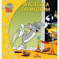 Tom i Jerry Wycieczka do muzeum + zakładka do książki GRATIS (24 str.)