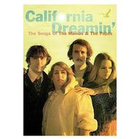 California Dreamin' - The Songs Of... - The Mamas & The Papas
