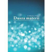 Dusza materii - Marlene Nobre, Konrad Jerzak vel Dobosz, Marcin Stachelski