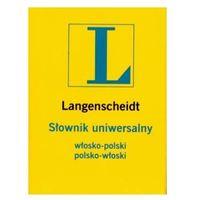 Słownik uniwersalny włosko-polski, polsko-włoski (opr. broszurowa)