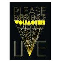Wolfmother - Please Experience Wolfmother Live (0602517317314)