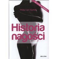 Historia nagości - Philip Carr-Gomm, książka z kategorii Wywiady